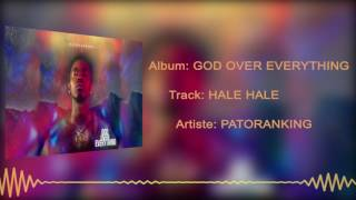 Patoranking - Hale Hale [Official Audio]