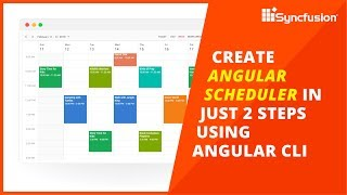 Create Angular Scheduler in Just Two Steps Using Angular CLI