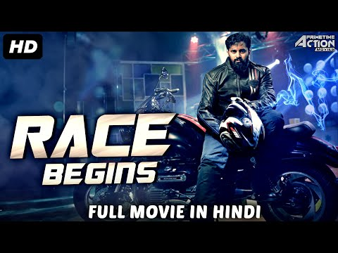 RACE BEGINS – Hindi Dubbed Full Action Movie | South Indian Movies Dubbed In Hindi Full Movie