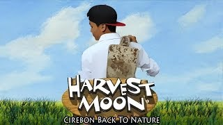 Harvest Moon Cirebon Back To Nature | Fan Made