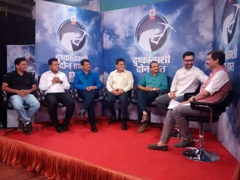 'Dushkalashi Don Haat' - Episode 7 (Marathi)