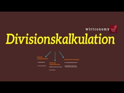 Divisionskalkulation | Einstufig | Mehrstufig | Äquivalenzziffernkalkulation | KLR