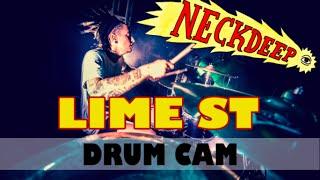 Neck Deep | Lime St | Drum Cam (LIVE)