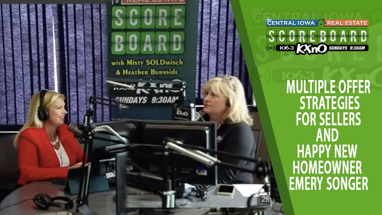 Ep. 6 Multiple Offer Strategies for Sellers and Happy New Homeowner Emery Songer