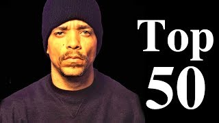 Top 50 - Ice-T Songs [The Greatest Hits]