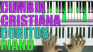 MAS CUMBIAS CRISTIANAS  PIANO TUTORIAL