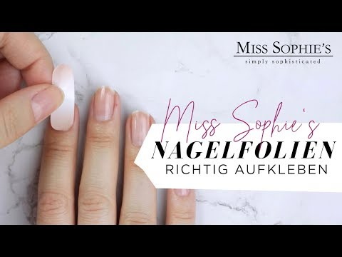 Miss Sophie's Nagelfolien richtig aufkleben