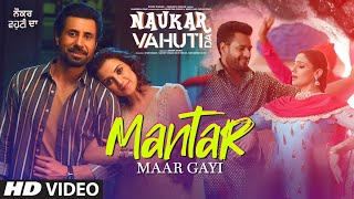 Mantar Maar Gayi Song | Ranjit Bawa | Mannat Noor | Rohit