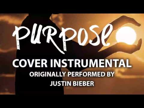 Purpose (Cover Instrumental) [In the Style of Justin Bieber]
