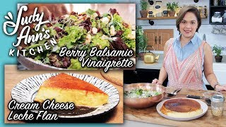 [Judy Anns Kitchen 8] Ep 1: Cream Cheese Leche Flan | Salad Greens With Berry Balsamic Dressing