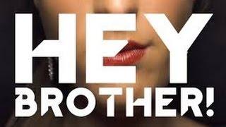 Hey Brother - Remix Dj Barak