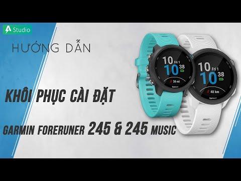 [Hướng dẫn] Khôi phục cài đặt gốc đồng hồ Garmin Forerunner 245/245 Music