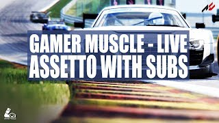 RACING WITH SUBS - ASSETTO CORSA - GAMER MUSCLE