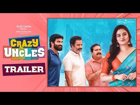 Crazy Uncles Trailer