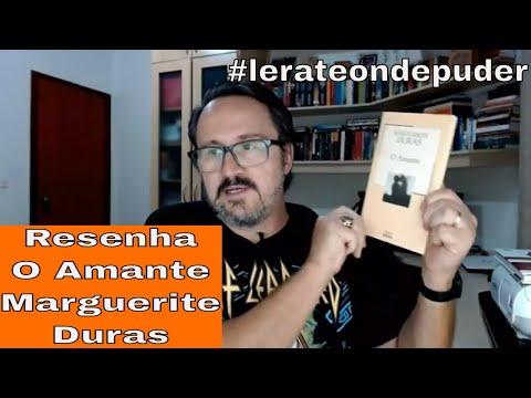 O Amante de Marguerite Duras - vídeo resenha