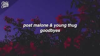 Post Malone   Goodbyes (Lyrics) Feat Young Thug