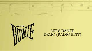 David Bowie - Let's Dance, Demo (Radio Edit) [Official Audio]