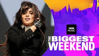Camila Cabello - Never Be The Same The Biggest Weekend