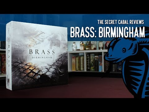 Brass: Birmingham Overview and Review by The Secret Cabal