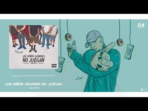 4.- Los Niños Grandes No Juegan // Gera MXM