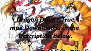 Dragon Drive   True Mp3 Download