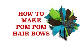 How To Make Cheer Bows - How To Make A Cheer Bow - Pom Pom Cheerleading Hair Bows