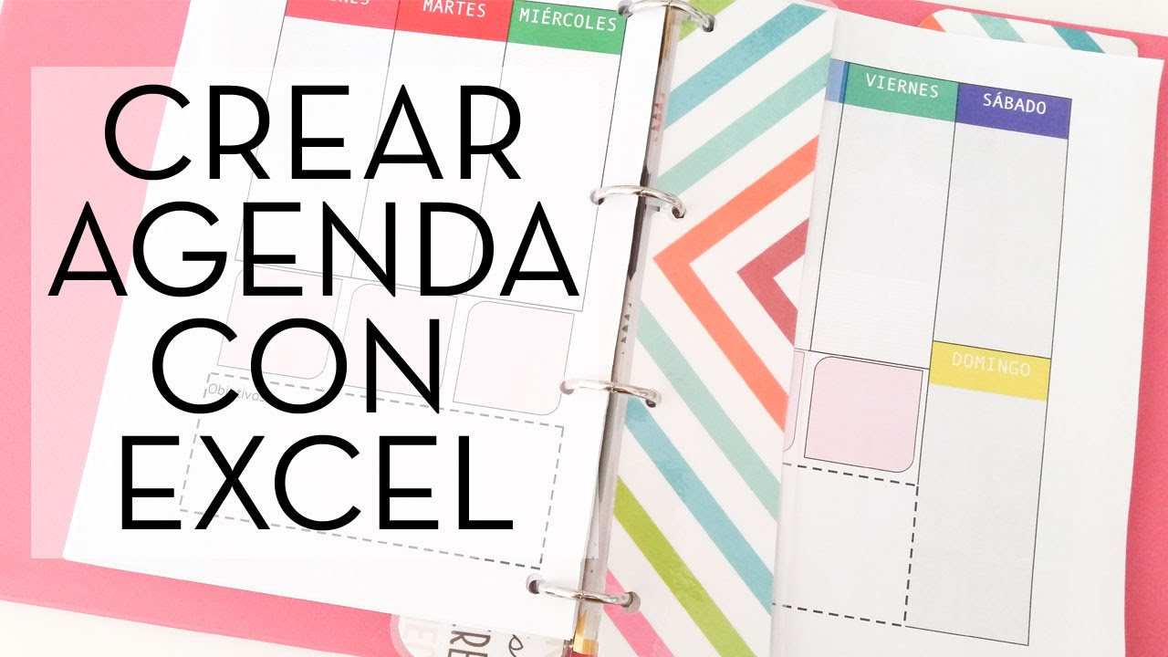 Cómo crear tu propia agenda con excel. Tutorial paso a paso / How to do a planner with excel