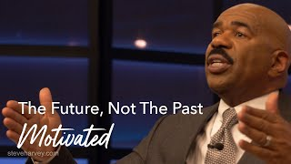 Look Towards Your Future & Not The Past | Motivated