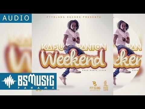 Letra Weekend Kafu Banton