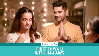 Dice Media | First Diwali With Your In-Laws | Ft. Surveen Chawla & Arjan Bajwa