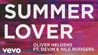 Oliver Heldens feat. Devin & Nile Rodgers - Summer Lover