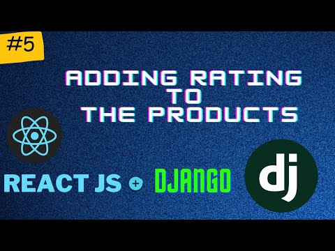 Adding Rating on our Products | Django + React Series PT 5 thumbnail