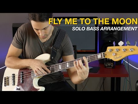 Fly Me To The Moon - Frank Sinatra - Solo Bass Arrangement Cover (The Bass Wizard)