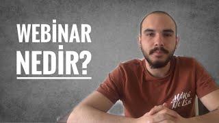 Webinar (web semineri) Nedir?