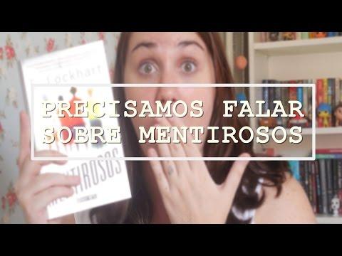 PRECISAMOS FALAR SOBRE MENTIROSOS (VEDA #14)