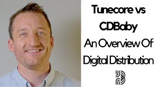 TuneCore Vs CD Baby   An Overview Of Digital Distribution