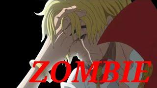 One Piece: Sanji [AMV]   Zombie