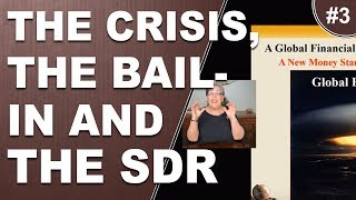 The Crisis, The Bail In and The SDR pt3 Gold Prices and Who Owns It