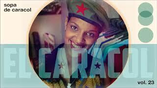 Sopa De Caracol Vol. 23 (with Bonus Track)   Timba Mix By Dj EL CARACOL