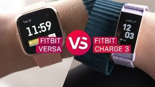 Fitbit Charge 3 vs. Fitbit Versa