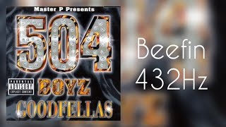 (432Hz) 504 Boyz - Beefing