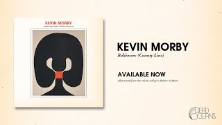 Kevin Morby - Baltimore (County Line) (Official Audio)