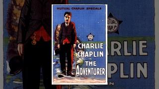 Искатель приключений (1917) фильм