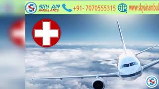 Use Sky Air Ambulance in Bhubaneswar with Specialist MD Doctor