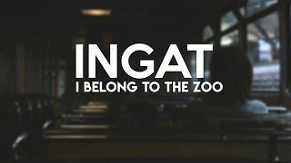 I Belong to the Zoo - Ingat (Lyrics) | Himig Handog 2019