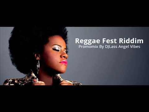 Reggae Fest Riddim Mix (Full) Feat. Tarrus Riley Chris Martin Richie Spice Etana (Refix 2018)