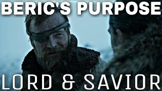 Beric Dondarrion's Important Role In The End Game! - Game Of Thrones Season 8 (End Game Theory)