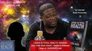 DJ Thump on Living In Total Health, 2021 Indie Book Award Winner