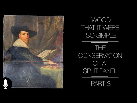 Baumgartner Restoration - Wood That It Were So Simple: Conserving A Split Panel Painting Part 3