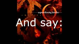 A Perfect Circle - Passive (With lyrics)